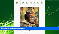 Choose Book Ringneck: A Tribute to Pheasants and Pheasant Hunting