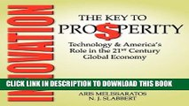 Collection Book Innovation: The Key to Prosperity - Technology and America s Role in the 21st