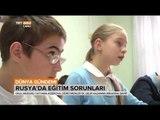 Rusya'da Eğitim Konusunda Yaşanan Sorunlar Neler? - Dünya Gündemi - TRT Avaz