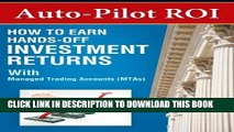 New Book Auto-Pilot ROI: How to Earn Hands-Off Investment Returns with Managed Trading Accounts