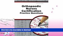 FAVORITE BOOK  Orthopaedic Nurses Certification Exam Practice Questions: ONC Practice Tests