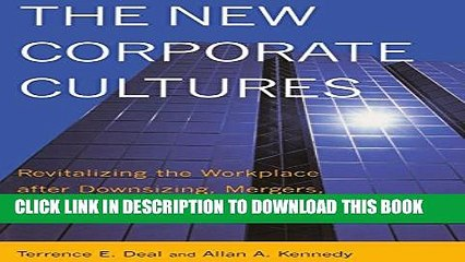 [PDF] The New Corporate Cultures: Revitalizing The Workplace After Downsizing, Mergers, And