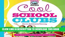 [PDF] Cool School Clubs: [Fun Ideas and Activities to Build School Spirit] (Cool School Spirit)