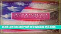 Collection Book Restoring Fiscal Sanity: How to Balance the Budget