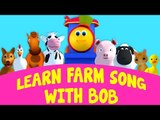 Bob The Train | Learn Farm Song With Bob | Old MacDonald | Went To The Farm | Animal Sound Song