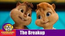 The Breakup Song with Lyrics - Ae Dil Hai Mushkil - Ranbir - Anushka - Arijit I Badshah - Chipmunks Version