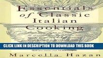 [PDF] Essentials of Classic Italian Cooking Full Online