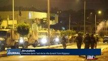 Des émeutes à Jérusalem à Yom Kippour