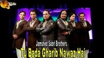 Jamshed Sabri Brothers - Tu Bada Gharib Nawaz Hai