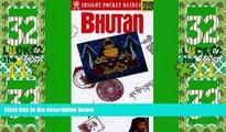 Big Deals  Bhutan Insight Pocket Guide  Full Read Most Wanted