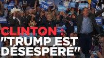 """Pour Hillary Clinton, Trump est """"désespéré"""""""