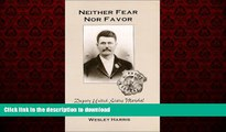 EBOOK ONLINE Neither Fear Nor Favor: Deputy United States Marshal John Tom Sisemore FREE BOOK ONLINE