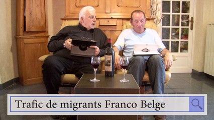 Mon ami Gogole 1 Trafic de migrants Franco Belge