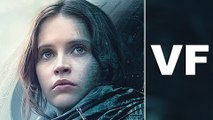 ROGUE ONE A STAR WARS STORY Bande Annonce Finale VF (2016)