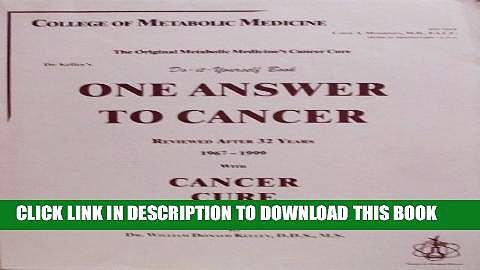 [PDF] One Answer to Cancer 1999 with Cancer Cure Suppressed Full Online