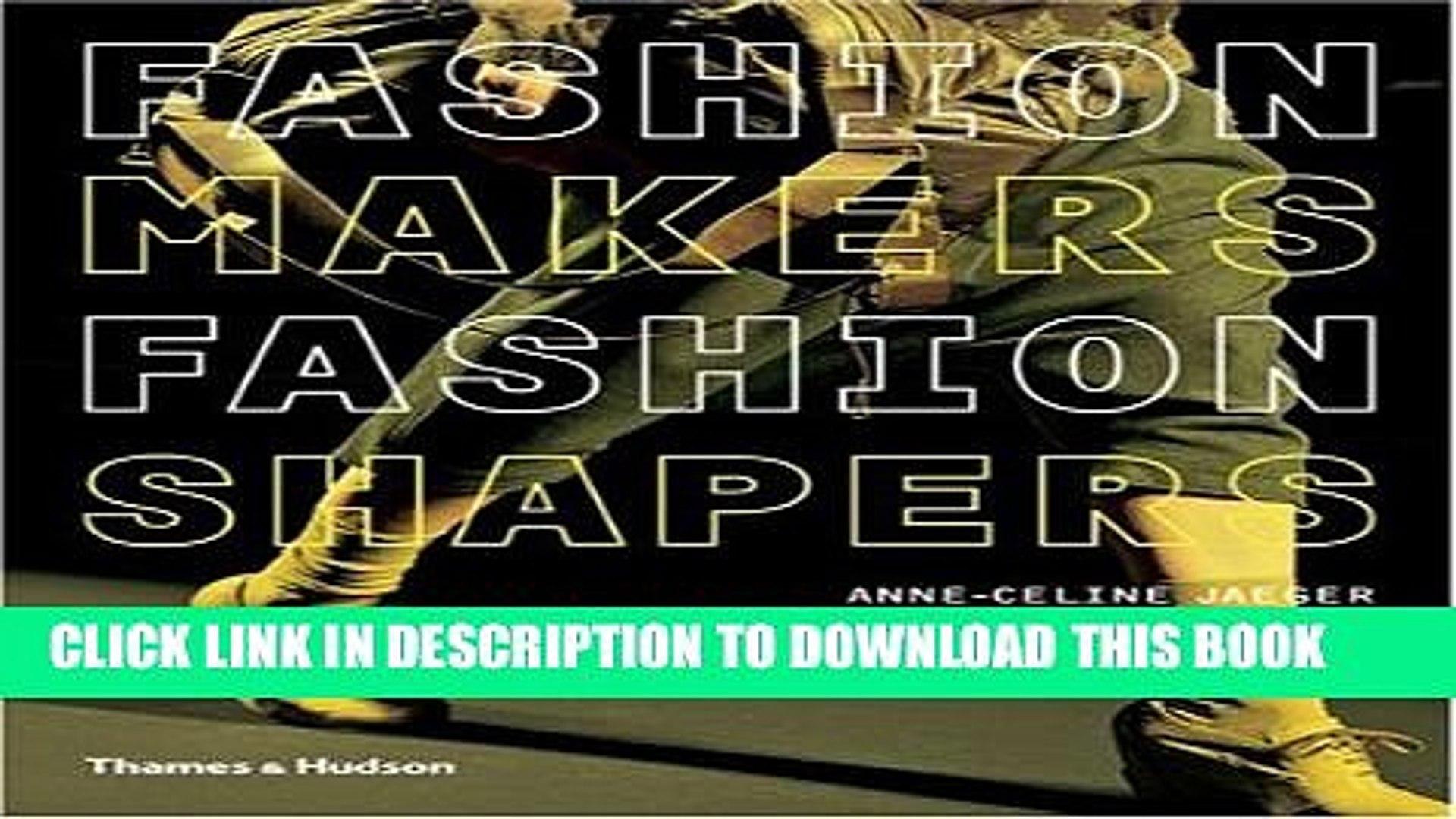 [PDF] Fashion Makers Fashion Shapers Full Online