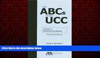 FREE DOWNLOAD  The ABCs of the UCC Article 1: General Provisions  FREE BOOOK ONLINE