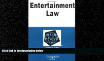 complete  Entertainment Law in a Nutshell (Nutshell Series) (In a Nutshell (West Publishing))