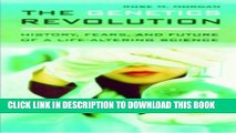 [PDF] The Genetics Revolution: History, Fears, and Future of a Life-Altering Science Popular Online