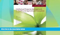 different   Intellectual Property Management in Health and Agricultural Innovation: A Handbook of