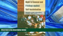 READ book  Right to Counsel and Privilege against Self-Incrimination: Rights and Liberties under