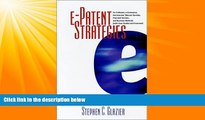 FAVORITE BOOK  e-Patent Strategies for Software, e-Commerce, the Internet, Telecom Services,