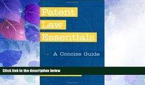 complete  Patent Law Essentials: A Concise Guide