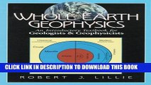 [PDF] Whole Earth Geophysics: An Introductory Textbook for Geologists and Geophysicists Full