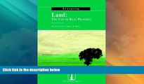 Big Deals  Land: The Law of Real Property Textbook  Best Seller Books Most Wanted