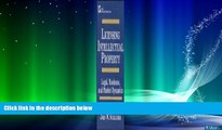different   Licensing Intellectual Property: Legal, Business, and Market Dynamics (Intellectual
