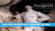 [PDF] John Singer Sargent: The Later Portraits; Complete Paintings: Volume III Popular Collection