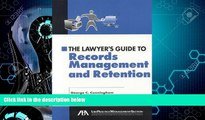 FAVORITE BOOK  The Lawyer s Guide to Records Management and Retention