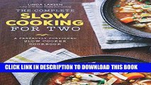 [PDF] The Complete Slow Cooking for Two: A Perfectly Portioned Slow Cooker Cookbook Full Online