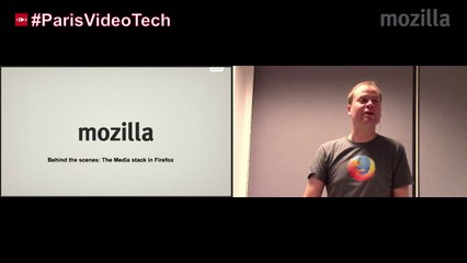 Paris Video Tech #2: Behind the scenes: the media stack in Firefox by Jean-Yves Avenard @Mozilla