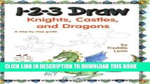 [PDF] 1-2-3 Draw Knights, Castles and Dragons Full Online
