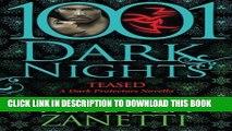 [PDF] Teased: A Dark Protectors Novella (1001 Dark Nights) Full Collection