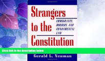 Big Deals  Strangers to the Constitution  Full Read Best Seller