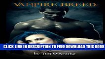 [PDF] Vampire Breed: Kiera Hudson Series One (Book 4) Popular Online