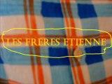 Les Frères Etienne 4