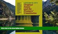 Full Online [PDF]  Original Intent and the Framer s Constitution  Premium Ebooks Full PDF