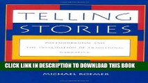 [PDF] Telling Stories: Postmodernism and the Invalidation of Traditional Narrative Full Online