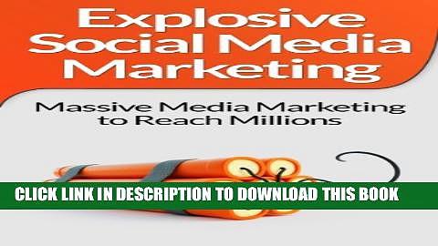 [PDF] Social Media Marketing:! Explosive Social Media Marketing And Social Media Strategy Using