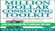 [PDF] Million Dollar Consulting Toolkit: Step-by-Step Guidance, Checklists, Templates, and Samples
