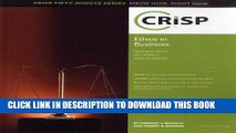 [PDF] Ethics in Business: Manage with Authority and Fairness (Crisp Fifty-Minute Series Know How.