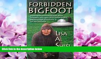 Popular Book Forbidden Bigfoot: Exposing the Controversial Truth about Sasquatch, Stick Signs,