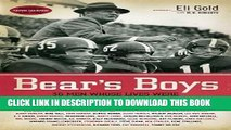 [PDF] Bear s Boys: Thirty-Six Men Whose Lives Were Changed by Coach Paul Bryant Popular Online