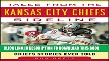 [PDF] Tales from the Kansas City Chiefs Sideline: A Collection of the Greatest Chiefs Stories Ever