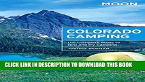 [PDF] Moon Colorado Camping: The Complete Guide to Tent and RV Camping (Moon Outdoors) Popular