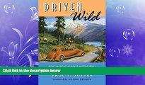 Pdf Online Driven Wild: How the Fight against Automobiles Launched the Modern Wilderness Movement