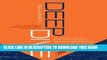 [PDF] Deep Dive: The Proven Method for Building Strategy, Focusing Your Resources, and Taking